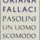 Oriana Fallaci, l'amico-nemico Pasolini