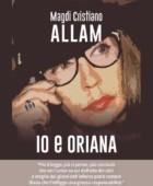 """""""Io e Oriana"""" – il nuovo libro di Magdi Allam"""